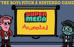 SUPER MEAGA Animated: The Boys Pitch a Game
