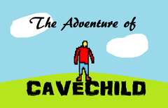 The Adventure of CaveChild