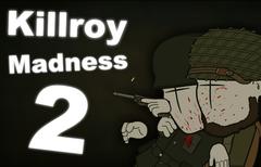 Kilroy Madness 2