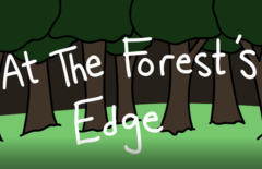 At The Forest's Edge