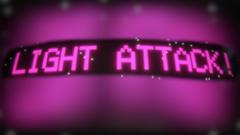 Light Attack!
