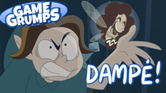 DAMPE! - Game Grumps Animated