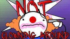 Not Clowning Around!