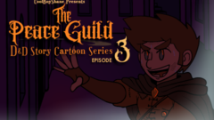[D&D Story] The Peace Guild: Episode 3 - The House of Death