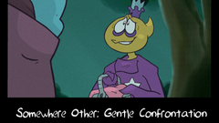 Somewhere Other: Gentle Confrontation