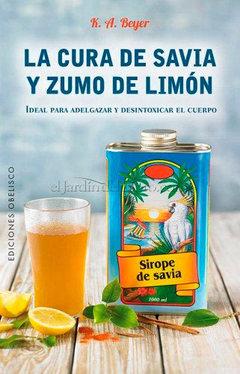 La cura de savia y zumo de limón de K.A Beyer